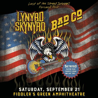 Lynyrd Skynyrd with Bad Company and The Steel woods at Fiddler's Green Amphitheatre on September 21.