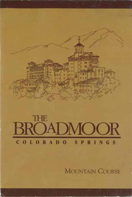 Old Broadmoor mountain Course scorecard