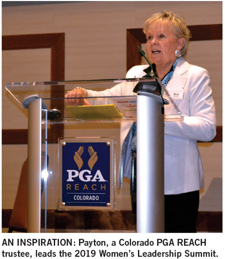 AN INSPIRATION: Payton, a Colorado PGA REACH trustee, leads the 2019 Women's Leadership Summit.