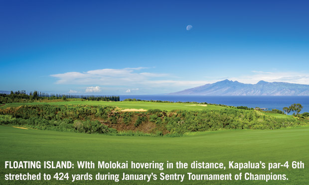 WIth Molokai hovering in the distance, Kapalua's par-4 6th stretched to 424 yards during January's Sentry Tournament of Champions.
