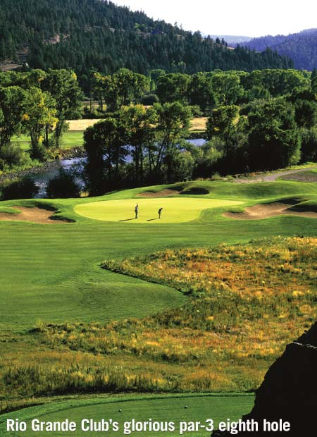 Trout-filled gold-medal waters run behind the green on Rio Grande Club's glorious par-3 eighth, baiting many a golfer to carry a favorite fly rod as a 15th club.